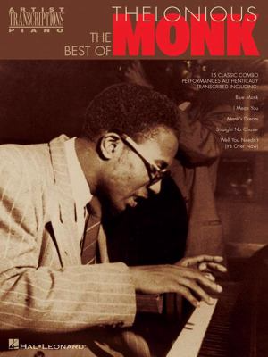 The best of Thelonious Monk: sheet music at Toronto Public Library