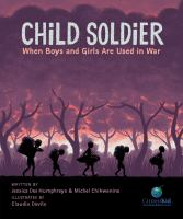 Child Soldier - When Boys and Girls are Used in War