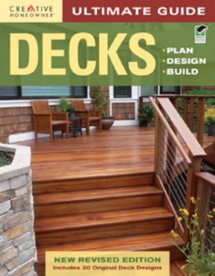 Ultimate guide Decks: plan, design and build