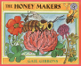 Gail Gibbons: The Honey Makers