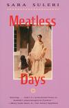 Meatless Days - Sara Suleri