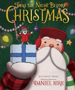 Book Cover: 'Twas the Night Before Christmas - Daniel Kirk