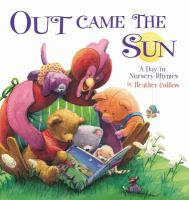 Book Cover: Out Came the Sun: A Day in Nursery Rhymes