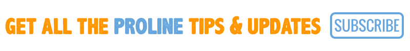 Click Here to Subscribe and Get All of the Latest ProLine Tips & Updates