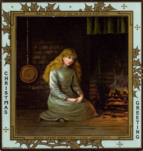 Square greeting card with the message inscribed on the border and an image of a solemn Cinderella sitting by a fire