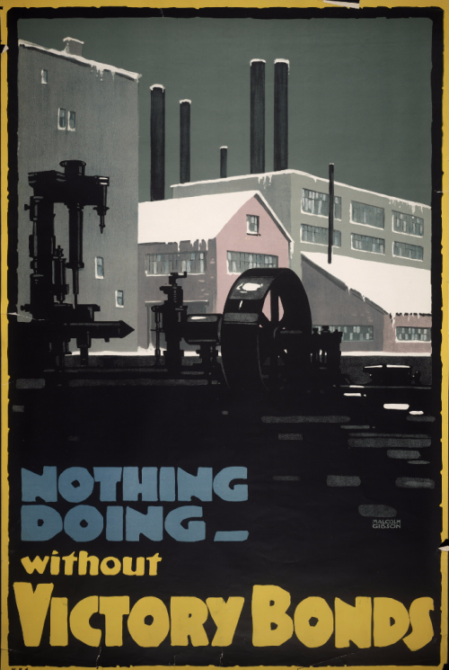 Poster of winter factory reading Nothing Doing Without Victory Bonds 1914
